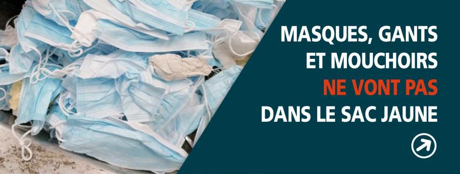 Il est interdit de jeter les masques, gants et mouchoirs dans les sacs jaunes…